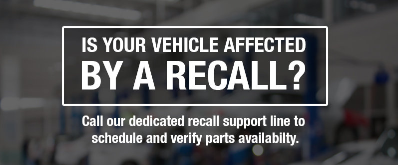 Is your vehicle affected by a Recall?